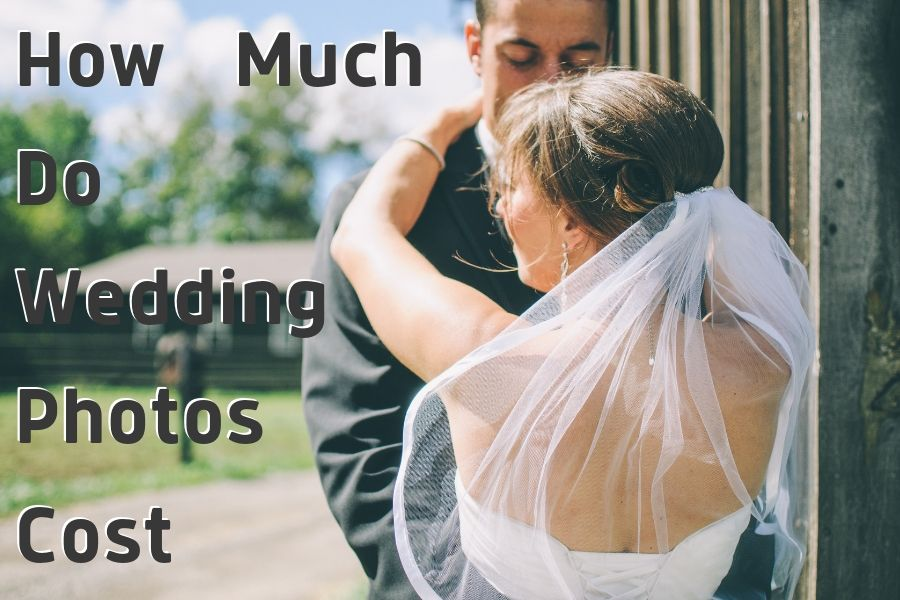 How Much Do Wedding Photos Cost